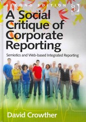 A Social Critique of Corporate Reporting 2nd Edition 9781317186793 1317186796
