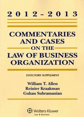 Commentaries and Cases on the Law of Business Organization, 2012-2013 Statutory Supplement 1st Edition 9781454818557 1454818557