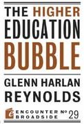 The Higher Education Bubble 0 9781594036651 1594036659