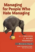 Managing for People Who Hate Managing 1st Edition 9781609945732 1609945735