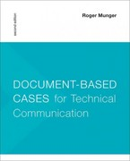 Document-Based Cases for Technical Communication 2nd Edition 9781457615023 1457615029