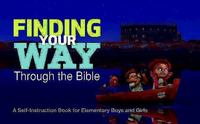 Finding Your Way Through the Bible - Common English Bible Version 0 9781426744228 1426744226