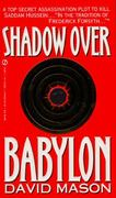 Shadow over Babylon 0 9780451180636 0451180631