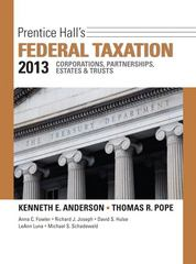 Prentice Hall's Federal Taxation 2013 Corporations, Partnerships, Estates & Trusts 26th edition 9780132891547 0132891549