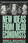 New Ideas from Dead Economists 0 9780452265332 0452265339