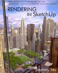 Rendering in SketchUp 1st Edition 9780470642191 047064219X