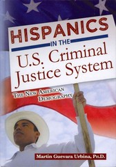Hispanics in the U. S. Criminal Justice System 1st Edition 9780398088156 0398088152