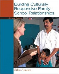 Building Culturally Responsive Family-School Relationships 2nd Edition 9780133115635 0133115631