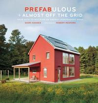 Prefabulous + Almost off the Grid 0 9781419703256 1419703250