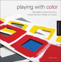 Playing with Color 1st Edition 9781592538089 1592538088