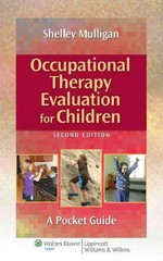 Occupational Therapy Evaluation for Children 2nd Edition 9781451176179 1451176171