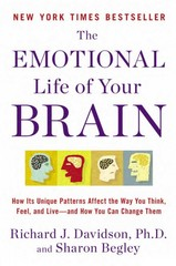 The Emotional Life of Your Brain 1st Edition 9780452298880 0452298881