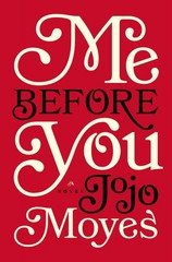 Me Before You 1st Edition 9780670026609 0670026603