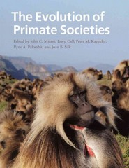 The Evolution of Primate Societies 1st Edition 9780226531724 0226531724