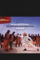 The Predicament of Blackness 1st Edition 9780226923031 0226923037