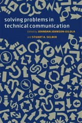 Solving Problems in Technical Communication 1st Edition 9780226924076 0226924076