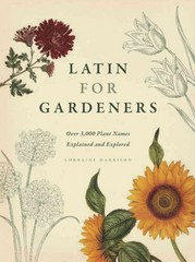 Latin for Gardeners 1st Edition 9780226009193 022600919X