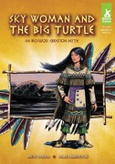 Sky Woman and the Big Turtle 0 9781616418823 1616418826