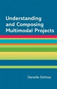 Understanding and Composing Multimodal Projects 7th Edition 9781457617799 145761779X
