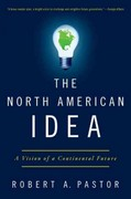 The North American Idea 1st Edition 9780199934027 0199934029