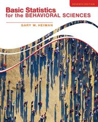 Basic Statistics for the Behavioral Sciences 7th Edition 9781133956525 1133956521