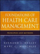 Foundations of Health Care Management 1st Edition 9780470932124 0470932120