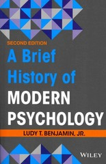 A Brief History of Modern Psychology 2nd Edition 9781118206775 1118206770
