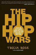 The Hip Hop Wars 1st Edition 9780465008971 0465008976