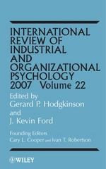 International Review of Industrial and Organizational Psychology, 2007 1st edition 9780470031988 0470031980