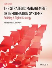 The Strategic Management of Information Systems 4th Edition 9780470034675 047003467X