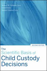 The Scientific Basis of Child Custody Decisions 2nd edition 9780470038581 0470038586