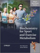 Biochemistry for Sport and Exercise Metabolism 1st Edition 9780470091852 0470091851