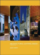Architectural Lighting Design 3rd Edition 9780470112496 0470112492