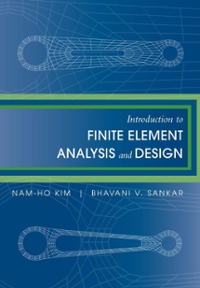 Introduction to Finite Element Analysis and Design 1st Edition 9780470125397 047012539X