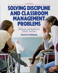Solving Discipline and Classroom Management Problems 7th edition 9780470129104 0470129107