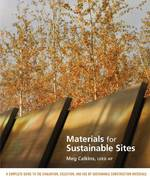Materials for Sustainable Sites 1st edition 9780470134559 0470134550