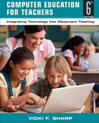 Computer Education for Teachers 6th edition 9780470141106 0470141107