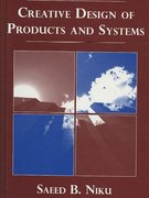 Creative Design of Products and Systems 1st edition 9780470148501 0470148500