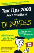 Tax Tips For Canadians For Dummies, 2008 Edition 1st edition 9780470155165 0470155167