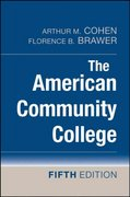 The American Community College 5th Edition 9780470174685 0470174684
