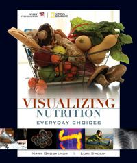 Visualizing Nutrition 1st edition 9780470197585 0470197587