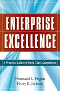 Enterprise Excellence 1st edition 9780470274736 0470274735