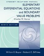Student Solutions Manual to accompany Boyce Elementary Differential Equations 9e and Elementary Differential Equations w/ Boundary Value Problems 8e 9th edition 9780470383353 0470383356