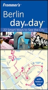 Frommer's Berlin Day by Day 1st edition 9780470519806 0470519800