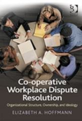 Co-operative Workplace Dispute Resolution 1st Edition 9781317159674 1317159675