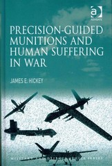 Precision-guided Munitions and Human Suffering in War 1st Edition 9781317076339 1317076338