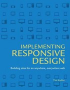 Implementing Responsive Design 1st Edition 9780321821683 0321821688