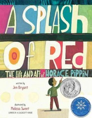 A Splash of Red: The Life and Art of Horace Pippin 1st Edition 9780375867125 0375867120