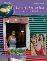 Global Studies: Latin America and the Caribbean 15th Edition 9780078026263 0078026261