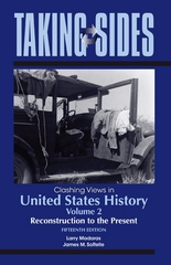 Taking Sides: Clashing Views in United States History, Volume 2: Reconstruction to the Present 15th edition 9780078050466 0078050464